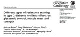 Different types of resistance training in type 2 diabetes mellitus: effects on glycaemic control, muscle mass and strengthA. Egger,D. Niederseer,G. Diem,T. Finkenzeller,E. Ledl-Kurkowski,R. Forstner,C. Pirich,W. Patsch,D. Niederseer,J. Möller, J. Niebauer